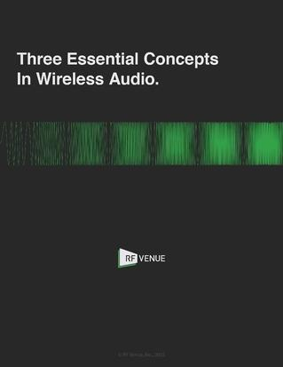 Three Essential Concepts in Wireless Audio-1.jpg